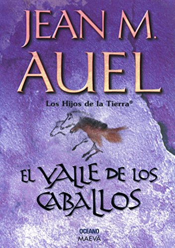 9789706516237: El Valle De Los Caballos / The Valley Of Horses (Hijos De La Tierra / Earth's Children) (Spanish Edition)