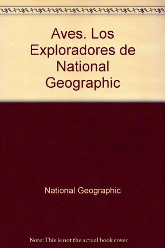 Aves (Los Exploradores De National Geographic) (Spanish Edition) (9789706516343) by Matthew Robertson