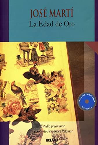 La Edad de Oro para ninos- incluye: Jose Marti