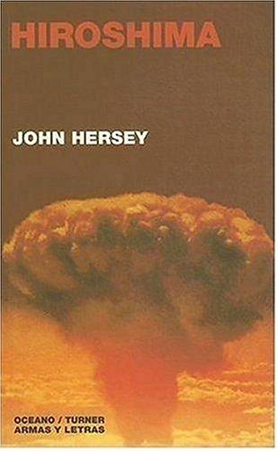 9789706516732: Hiroshima (Armas Y Letras) (Spanish Edition)
