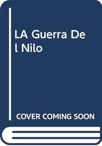 9789706517111: LA Guerra Del Nilo (Spanish Edition)