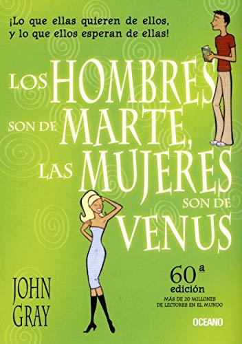 9789706517340: Los hombres son de Marte, las mujeres son de Venus/ Men are from Mars, Women are From Venus