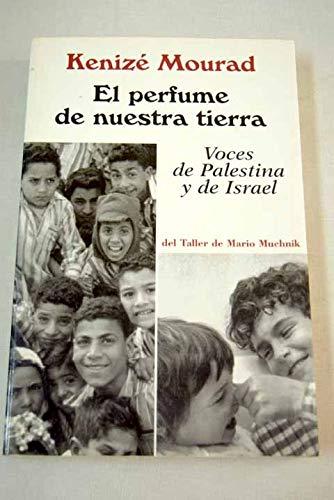 9789706517654: El Perfume de Nuestra Tierra (Spanish Edition)