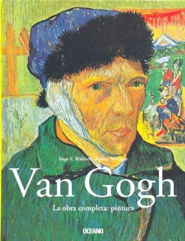 9789706517685: Van Gogh La Obra Completa: Pintura (Spanish Edition)