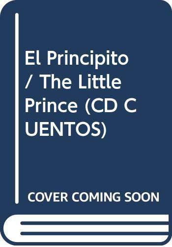 9789706518545: El Principito / The Little Prince (CD Cuentos) (Spanish Edition)