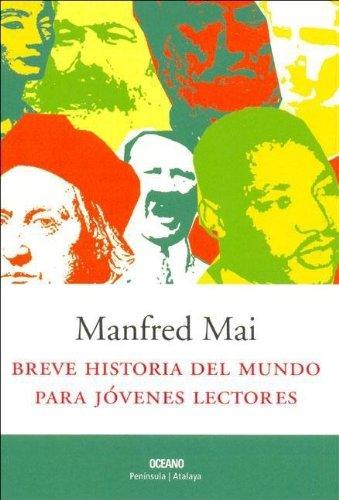 9789706518958: Breve Historia Del Mundo Para Jovenes Lectores (Intemporales. Serie mayor)