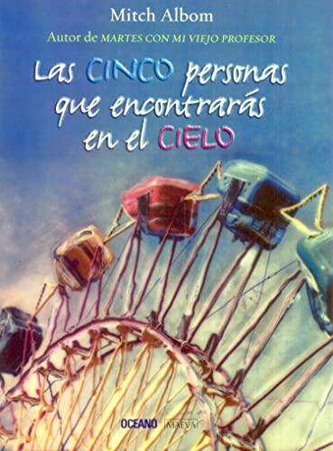 9789706518996: Las Cinco Personas Que Encontraras En El Cielo / The Five People You Meet in Heaven (Spanish Edition)
