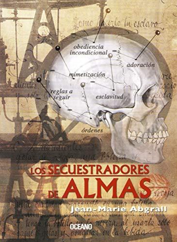 Los Secuestradores De Almas (Para Estar Bien) (Spanish Edition): Abgrall, Jean-Marie