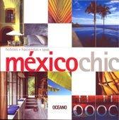 9789706519290: Mexico Chic (Artes visuales) (Spanish Edition)