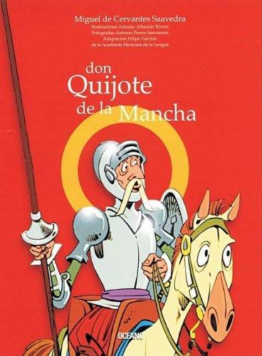 Don Quijote de la Mancha : Leer: Cervantes Saavedra, Miguel