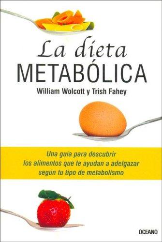 9789706519627: La Dieta Metabolica (Para Estar Bien) (Spanish Edition)