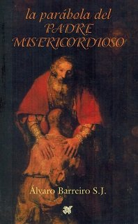 9789706520791: La Parabola Del Padre Misericordioso