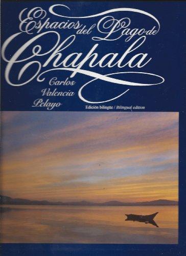 Espacios del lago de Chapala: Carlos Alberto Valencia Pelayo