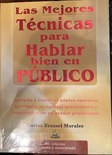 9789706611185: Las Mejores Tecnicas Para Hablar Bien en Publi