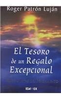 9789706611475: El Tesoro de un Regalo Excepcional (Spanish Edition)