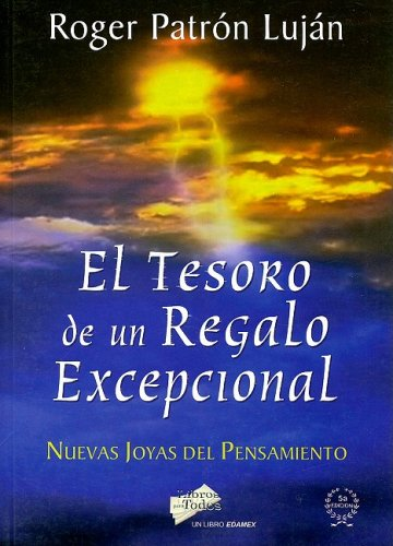 9789706612366: El Tesoro de un Regalo Excepcional = Treasure of an Exceptional Gift (Coleccion Superacion Personal)