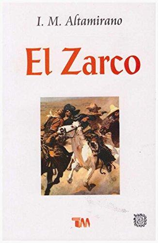 El Zarco: Altamirano, Ignacio Manuel