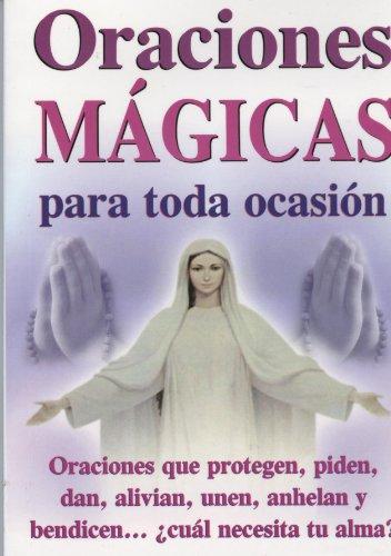 9789706660084: Oraciones Magicas Para Toda Ocasion