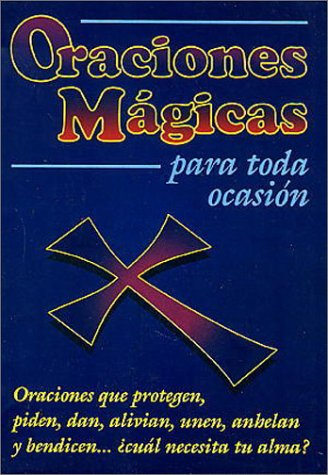9789706660107: Oraciones Magicas Para Toda Ocasion