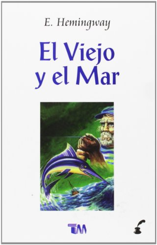 9789706660220: El viejo y el mar/ The Old Man and the Sea (Spanish Edition)