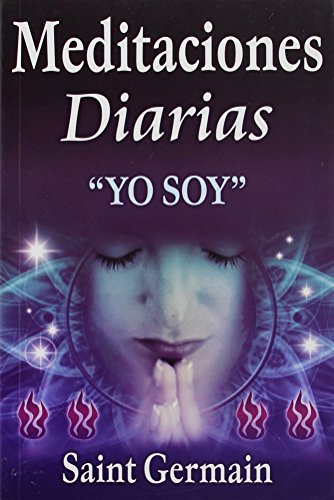 Meditaciones diarias/ Daily Meditations (Spanish Edition): Saint Germain