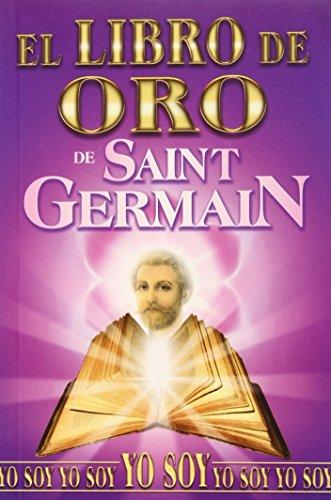 9789706660534: Libro de Oro de Saint Germain/ Golden Book of Saint Germain (Spanish Edition)