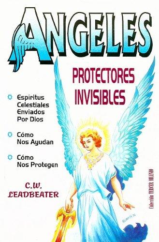 Angeles: Protectores Invisibles (Coleccion Tercer Milenio) (Spanish: Leadbeater, C. W.