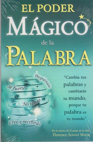 9789706660558: El poder magico de la palabra/ The magical power of the word (Spanish Edition)