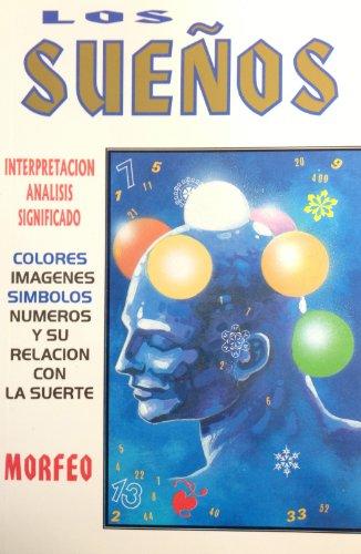 9789706660572: Suenos, Los (Morfeo) (Spanish Edition)