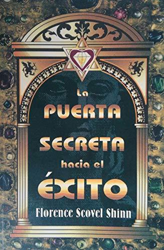 9789706660589: La puerta secreta hacia el exito/ The secret door to success (Spanish Edition)