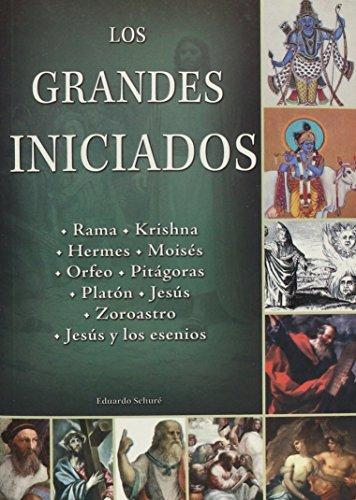 Los grandes iniciados/ The Great Initiators (Tercer: Schure, Eduardo