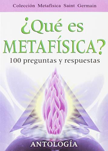 9789706660893: Que Es Metafisica?-100 Preguntas y Re