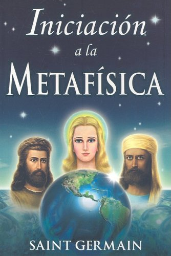 9789706660916: Iniciacion a la Metafisica/ Introduction to Metaphysics (Spanish Edition)