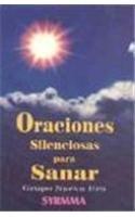 Oraciones Silenciosas Para Sanar (Spanish Edition): Syrmma