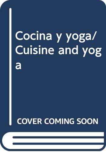 9789706661340: Cocina y yoga/ Cuisine and yoga (Spanish Edition)