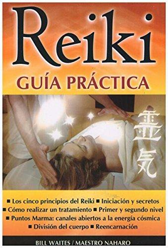 9789706661449: Reiki: Guia Practica/ Practical Guide (Spanish Edition)