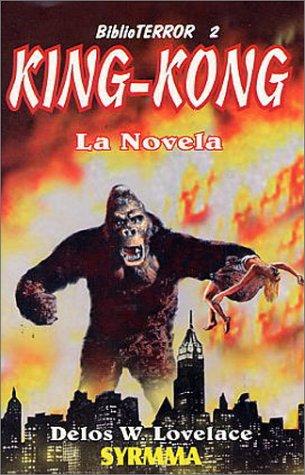 King Kong (970666145X) by Lovelace, Delos Wheeler; Lovelace, Delos W.