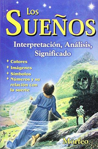 9789706661623: Suenos.Los Interpretacion, Analisis, (Spanish Edition)