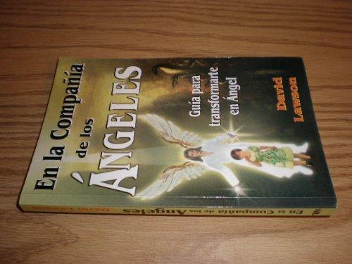 En la compania de los angeles/ In the company of angels (Spanish Edition) (9789706661807) by Lawson, David