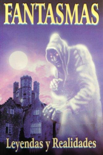 Fantasmas: leyendas y realidades: Varios; Gomez Perez,