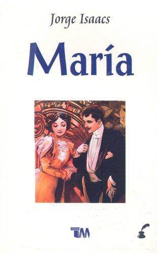 Maria: Jorge Isaacs Ferrer
