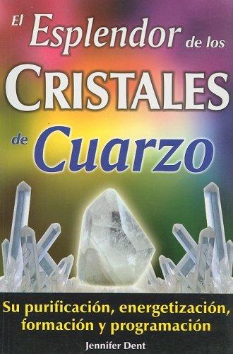9789706662132: El esplendor de los cristales de cuarzo/ The splendour of quartz crystals