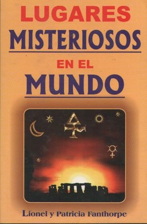 9789706662361: Lugares misteriosos en el mundo/ The World's Most Mysterious Places