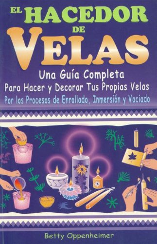 9789706662835: El Hacedor de Velas/ The Maker of Candles (Spanish Edition)