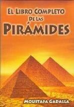 9789706663924: El libro completo de las piramides/ The entire book of the pyramids (Spanish Edition)