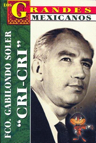 9789706664136: Los Grandes - Francisco Gabilondo So (Los Grandes Mexicanos) (Spanish Edition)