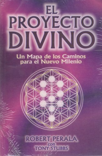 9789706664457: El proyecto divino/ The divine project (Spanish Edition)