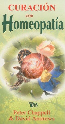 9789706664730: Curacion Con Homeopatia = Healing with Homeopathy