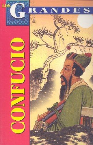 Confucio (Los Grandes) (Spanish Edition): Marco Antonio Gomez