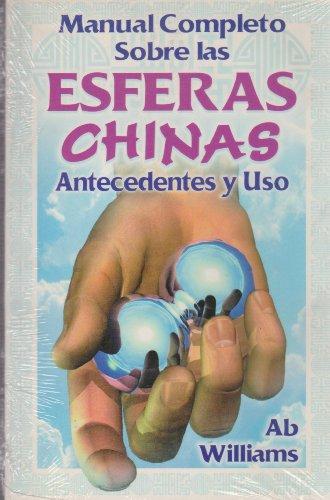 9789706664839: Esferas Chinas: Manual Completo (Spanish Edition)